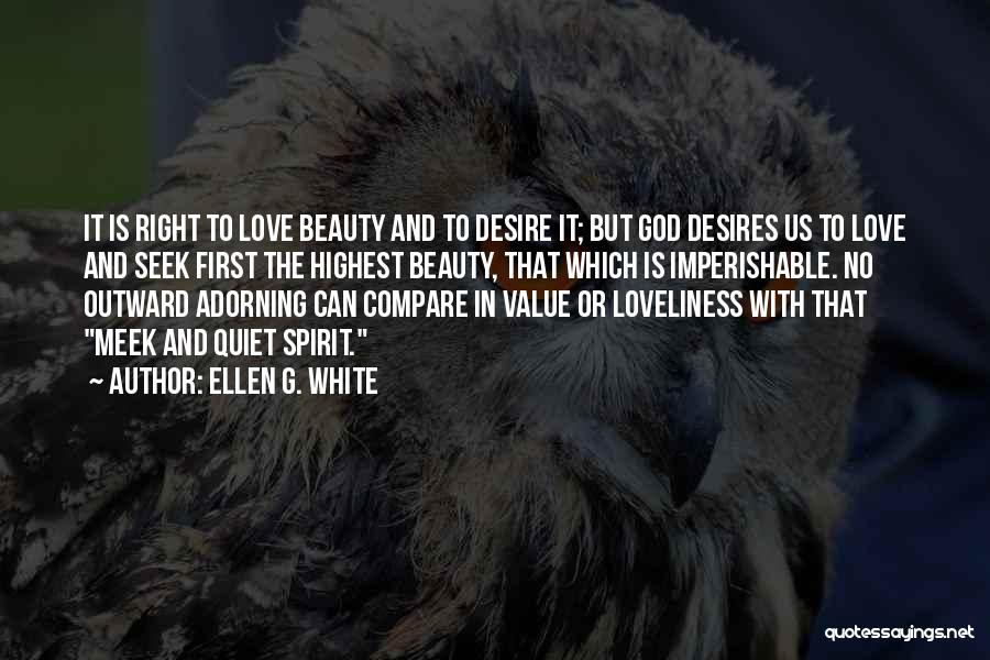 No Value Love Quotes By Ellen G. White