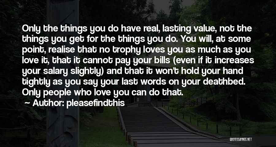No Value Love Quotes By Pleasefindthis