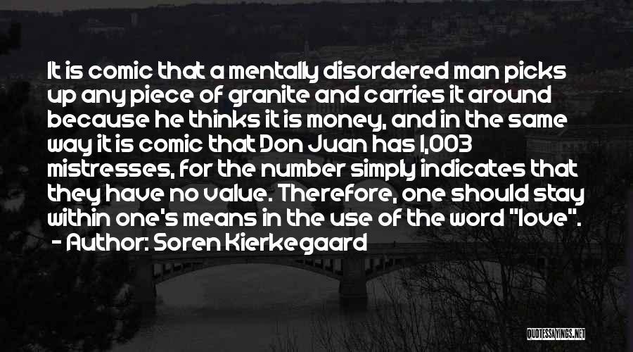 No Value Love Quotes By Soren Kierkegaard