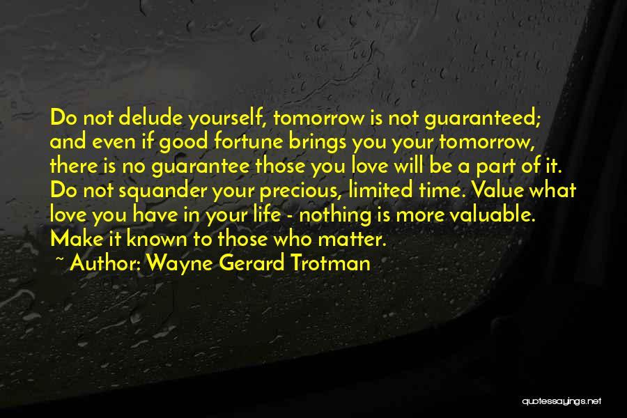 No Value Love Quotes By Wayne Gerard Trotman