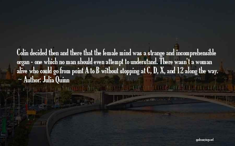 No Way To Go Quotes By Julia Quinn