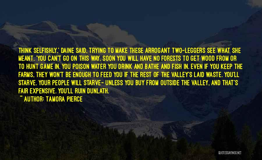 No Way To Go Quotes By Tamora Pierce