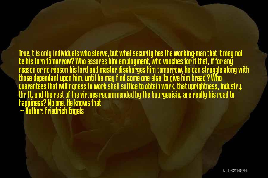 No Work Tomorrow Quotes By Friedrich Engels