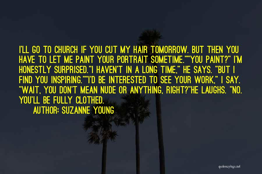 No Work Tomorrow Quotes By Suzanne Young