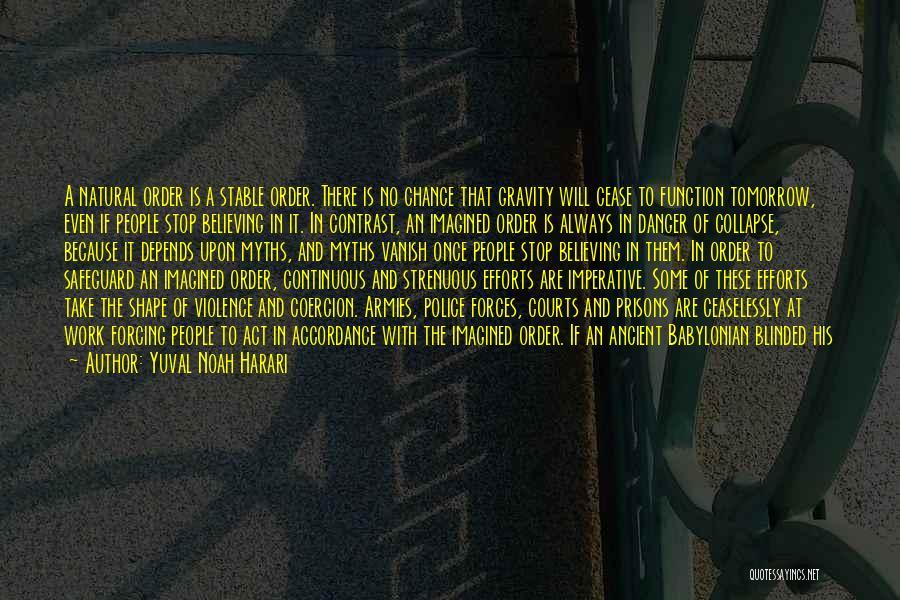 No Work Tomorrow Quotes By Yuval Noah Harari