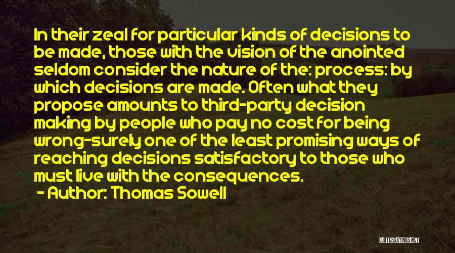 No Wrong Decision Quotes By Thomas Sowell