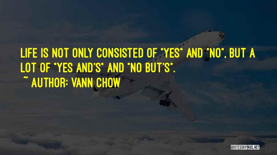 No Wrong Decision Quotes By Vann Chow