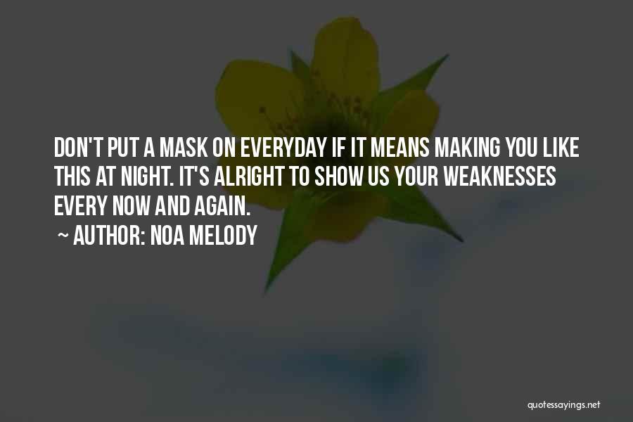 Noa Melody Quotes 2075371