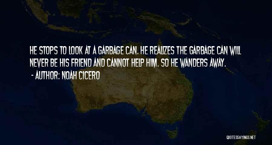 Noah Cicero Quotes 1154763