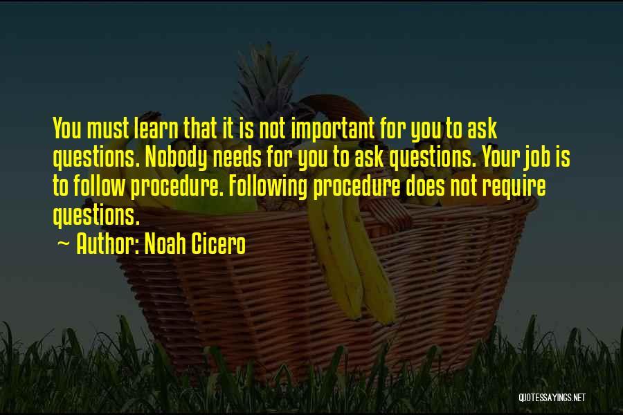 Noah Cicero Quotes 1257006