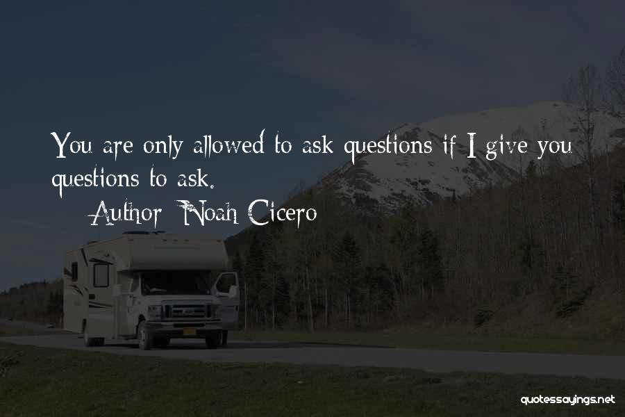 Noah Cicero Quotes 134269