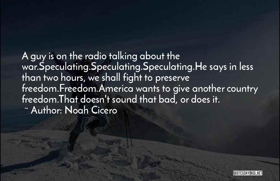 Noah Cicero Quotes 1583275