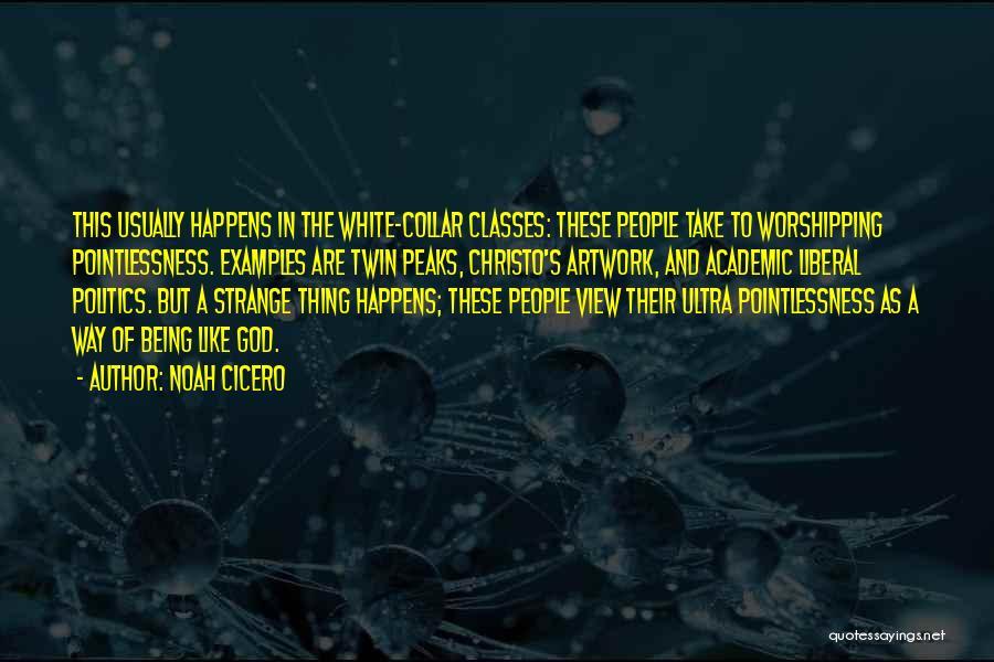 Noah Cicero Quotes 437246