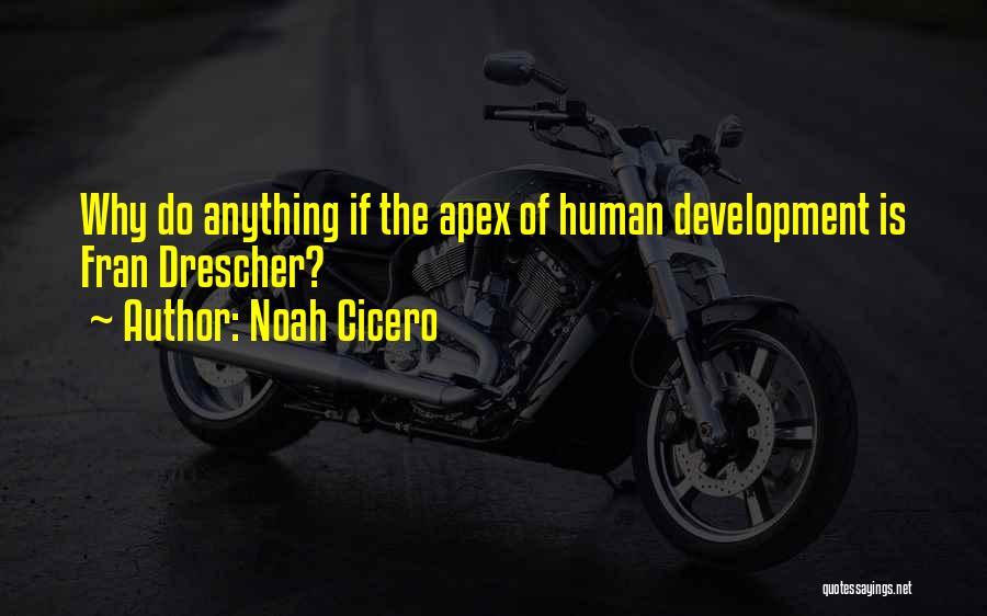 Noah Cicero Quotes 525638