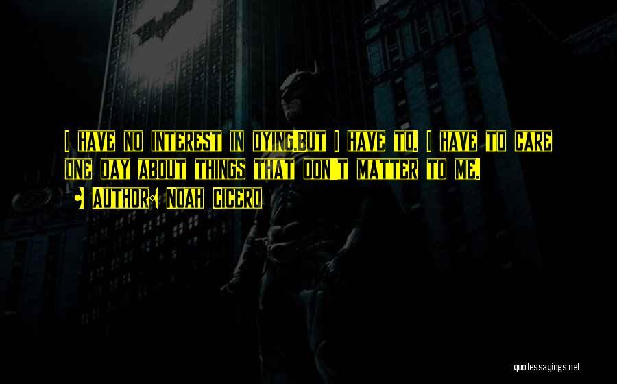 Noah Cicero Quotes 555394