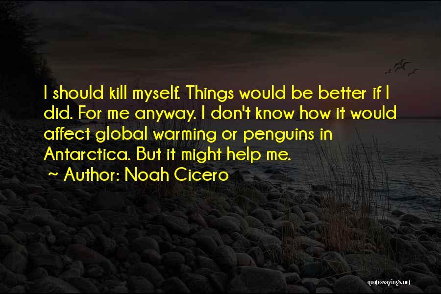 Noah Cicero Quotes 601830