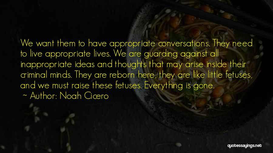 Noah Cicero Quotes 688210
