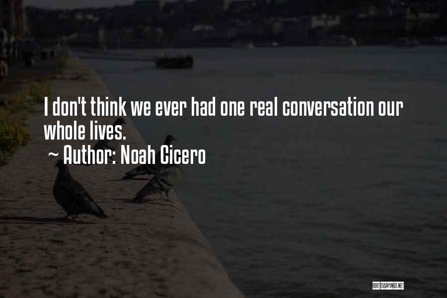 Noah Cicero Quotes 951411