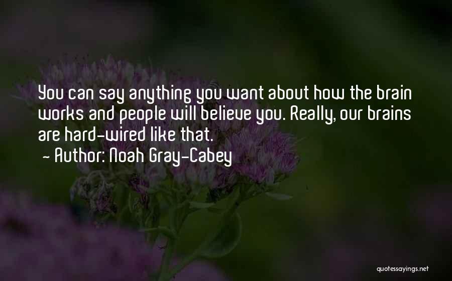 Noah Gray-Cabey Quotes 1992154