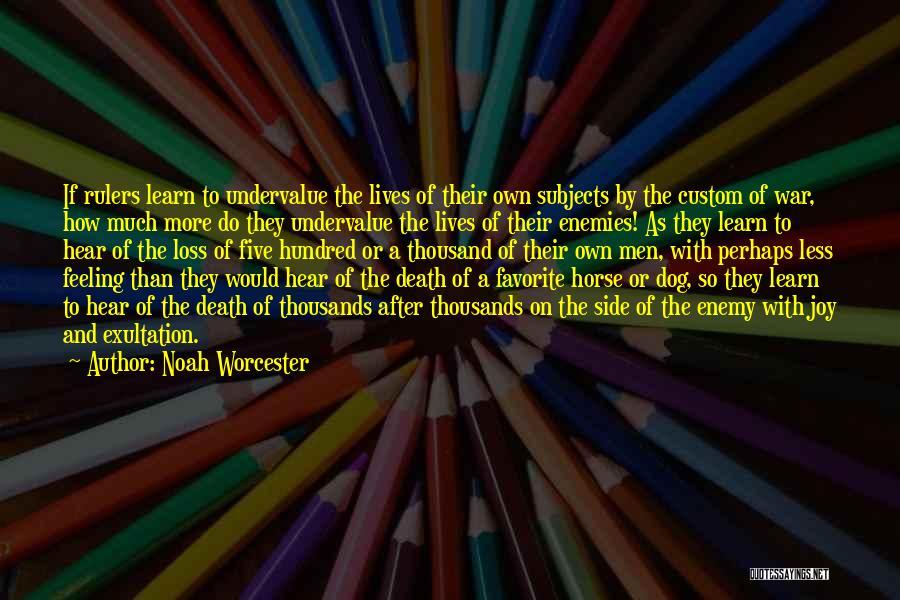 Noah Worcester Quotes 1792737