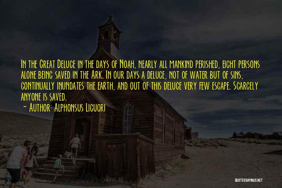 Noah's Ark Quotes By Alphonsus Liguori