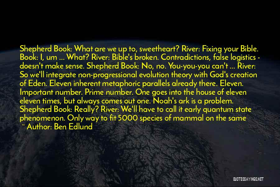 Noah's Ark Quotes By Ben Edlund