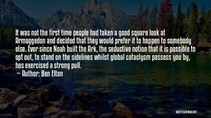 Noah's Ark Quotes By Ben Elton