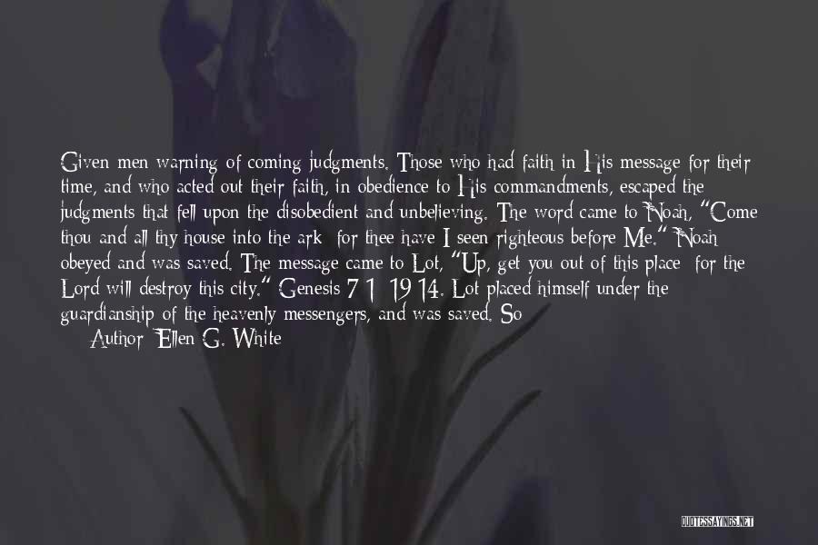 Noah's Ark Quotes By Ellen G. White