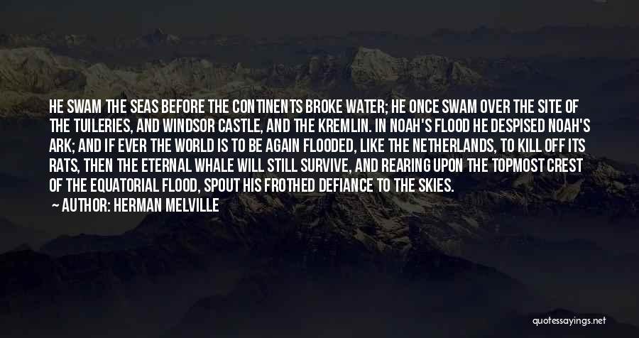 Noah's Ark Quotes By Herman Melville