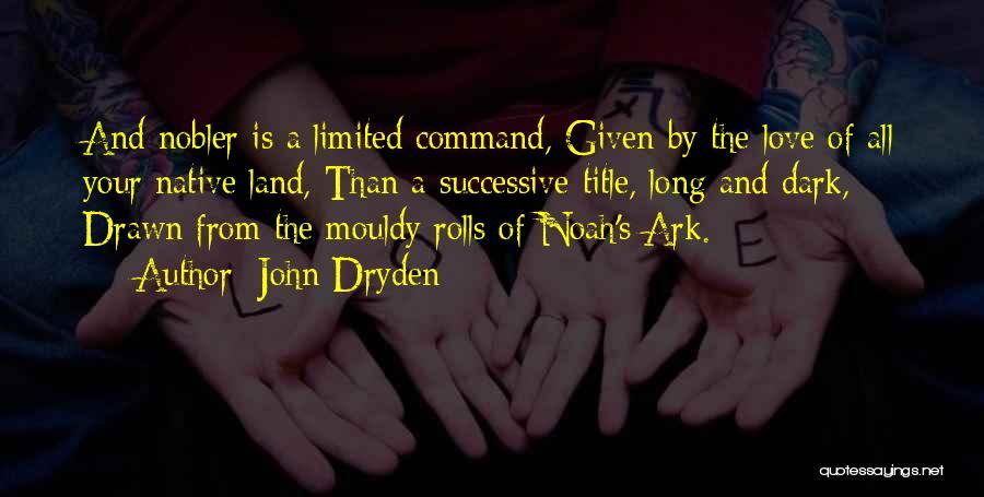 Noah's Ark Quotes By John Dryden