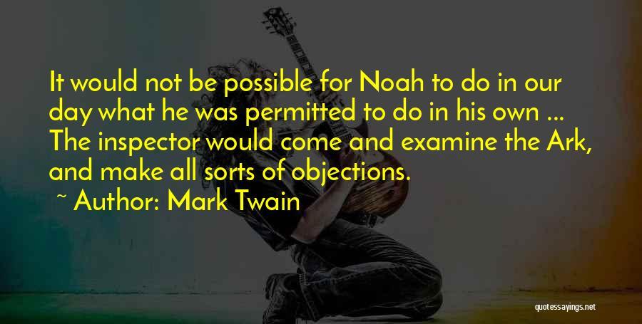 Noah's Ark Quotes By Mark Twain