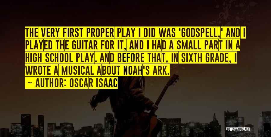 Noah's Ark Quotes By Oscar Isaac