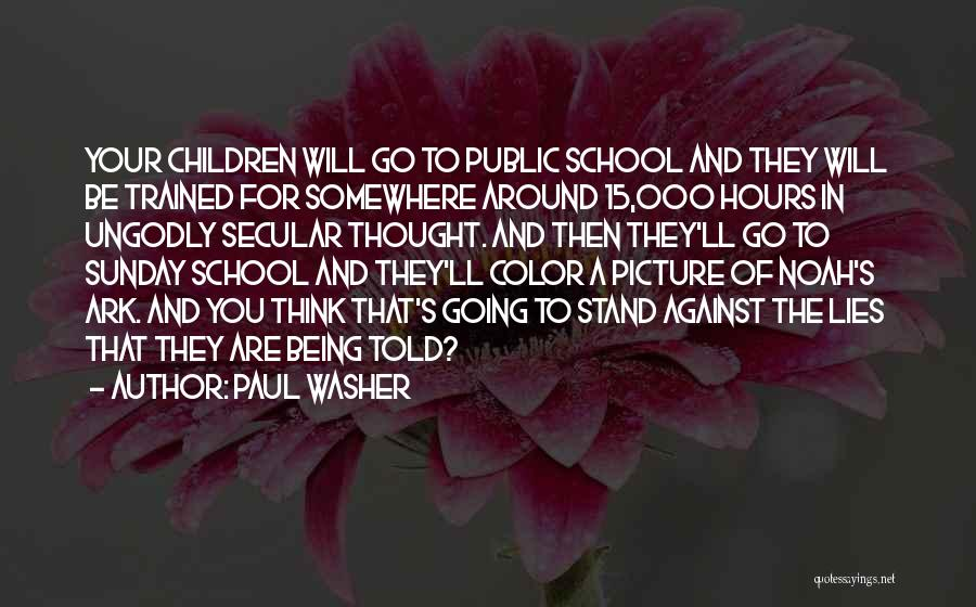 Noah's Ark Quotes By Paul Washer
