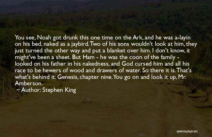 Noah's Ark Quotes By Stephen King