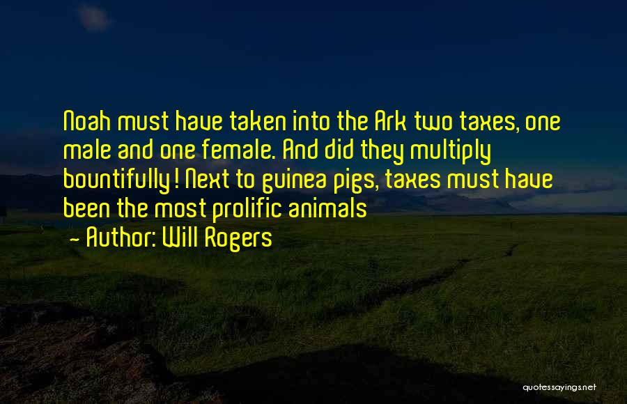 Noah's Ark Quotes By Will Rogers
