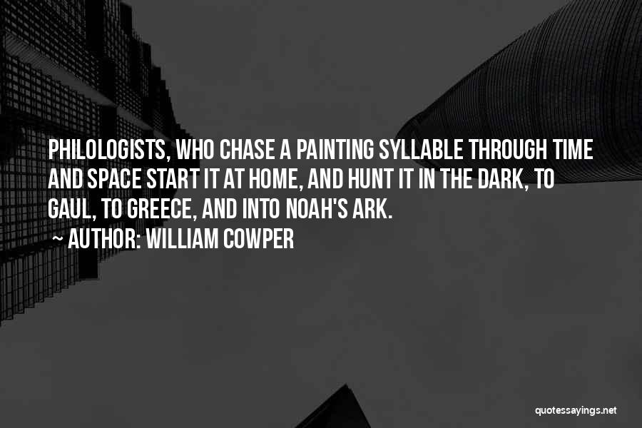 Noah's Ark Quotes By William Cowper