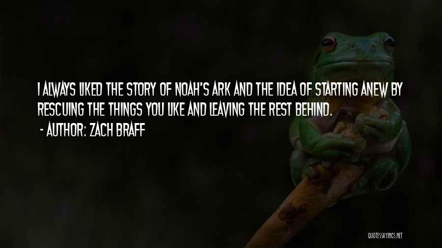 Noah's Ark Quotes By Zach Braff