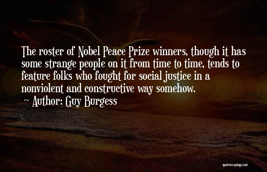 Nobel Peace Prize Winners Quotes By Guy Burgess