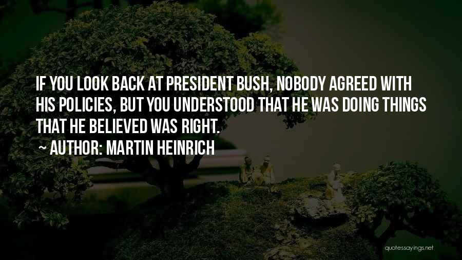 Nobody Believed In You Quotes By Martin Heinrich
