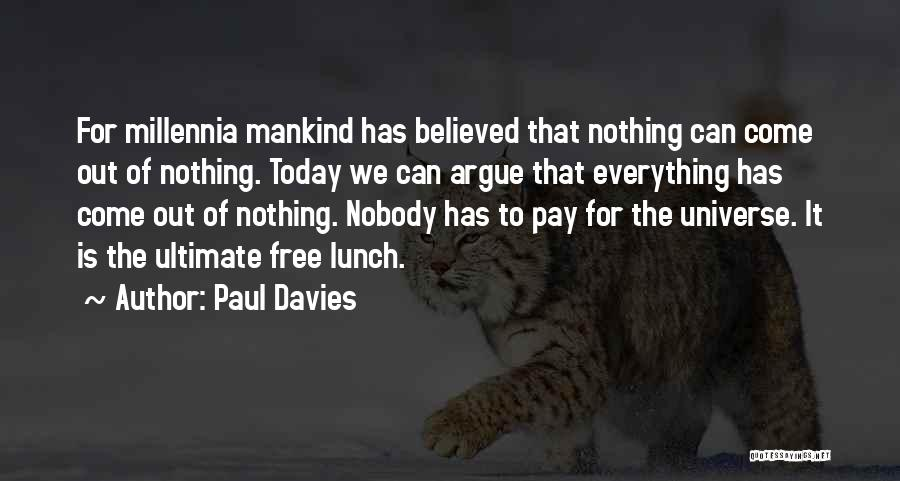 Nobody Believed In You Quotes By Paul Davies