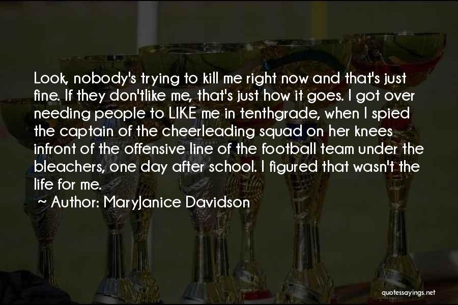 Nobody Got Me Like I Got Me Quotes By MaryJanice Davidson