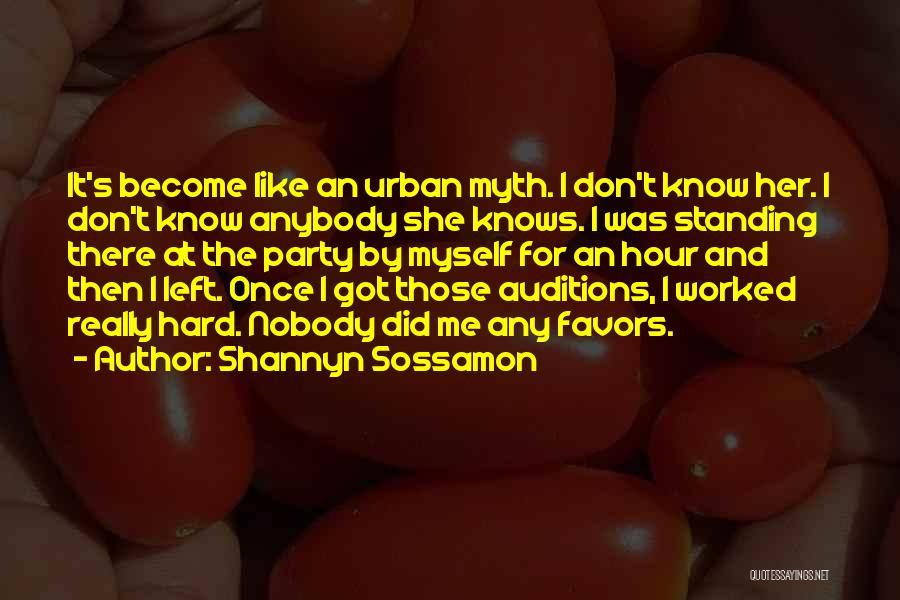 Nobody Got Me Like I Got Me Quotes By Shannyn Sossamon