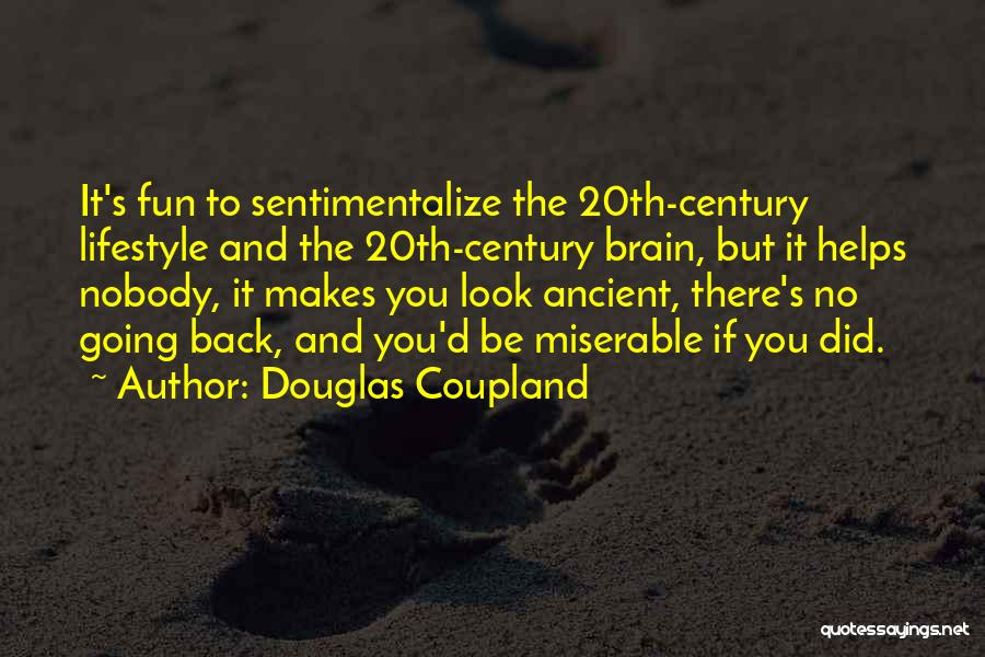 Nobody Helps Quotes By Douglas Coupland