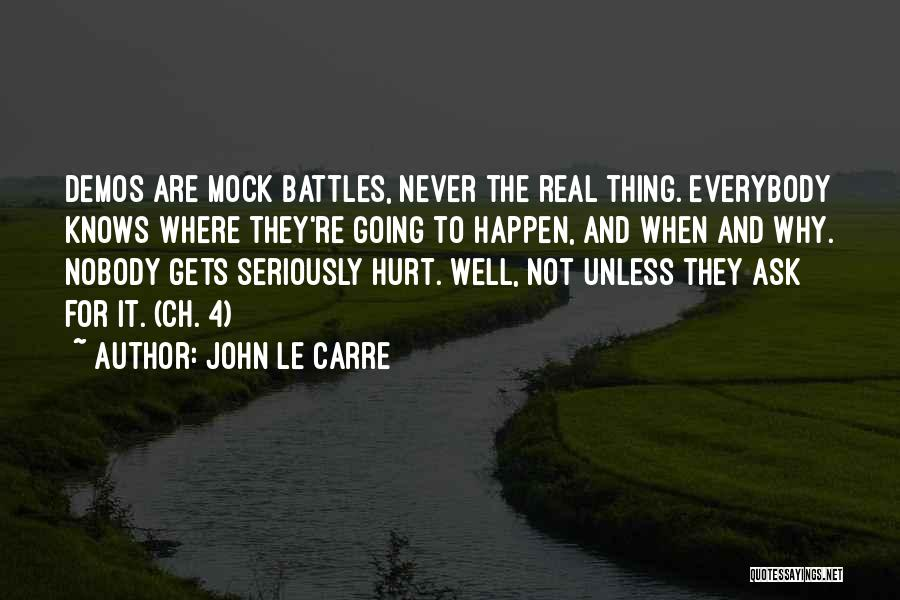 Nobody Knows The Real Me Quotes By John Le Carre