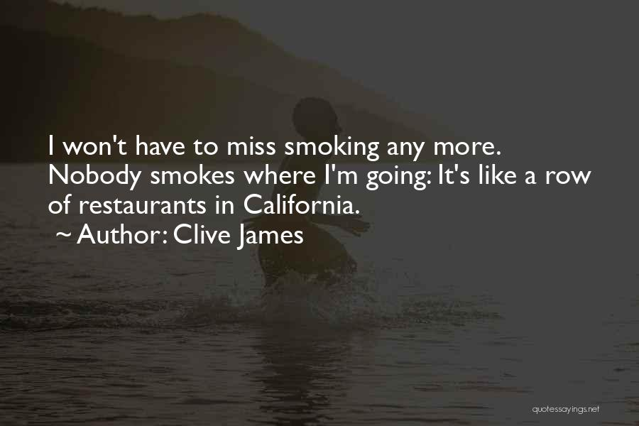 Nobody Miss Me Quotes By Clive James