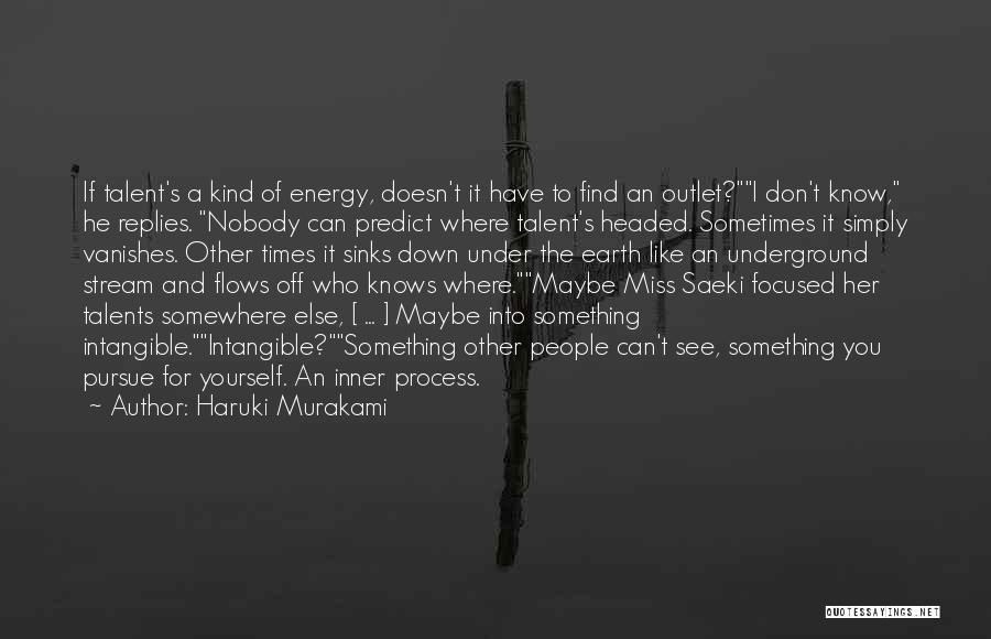 Nobody Miss Me Quotes By Haruki Murakami