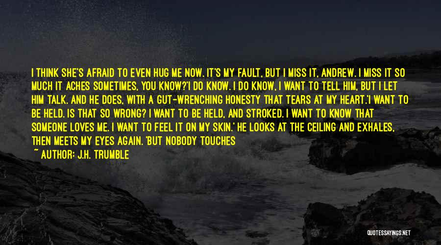 Nobody Miss Me Quotes By J.H. Trumble
