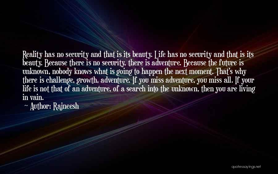 Nobody Miss Me Quotes By Rajneesh