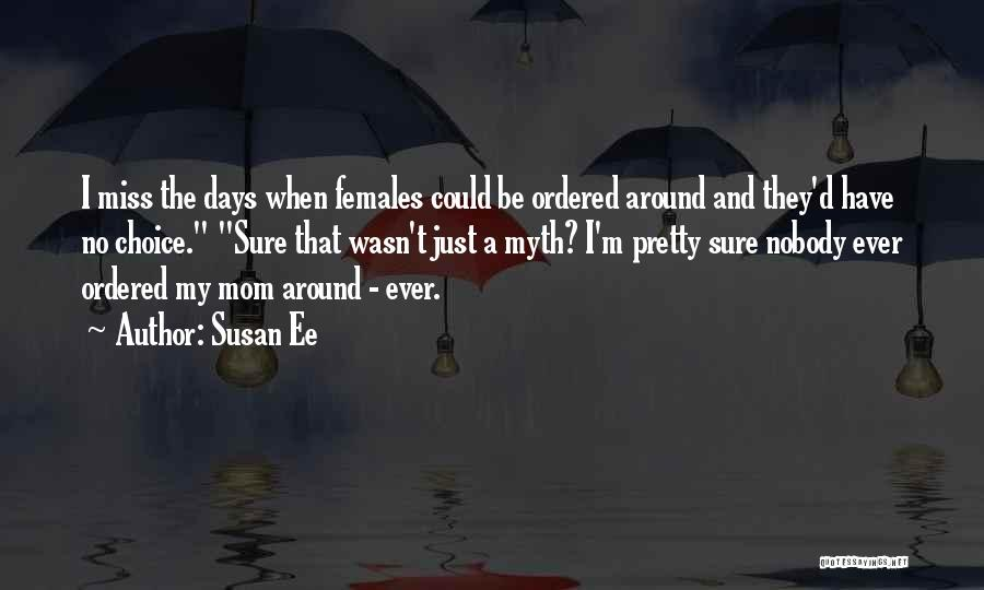 Nobody Miss Me Quotes By Susan Ee