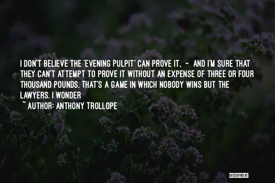Nobody Wins Quotes By Anthony Trollope